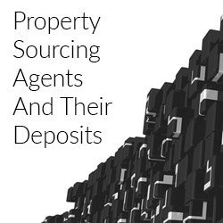 A Guide To Property Sourcing Agents And Their Deposits
