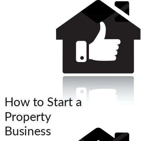 How to Start a Property Business