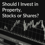 Should I invest in property, stocks or shares? With Ben Grove from Property Moose