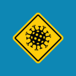 A yellow warning sign with a coronavirus icon in the centre. Set on a blue background.