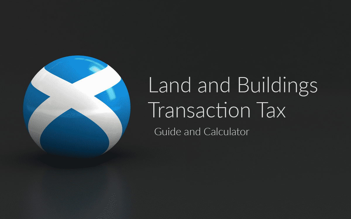 An image of the Scottish flag rendered as a 3d ball. Text says Land and Buildings Transaction Tax, Guide and Calculator'
