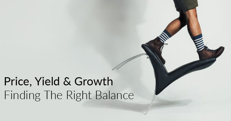 price, rental yield and growth. finding the right balance